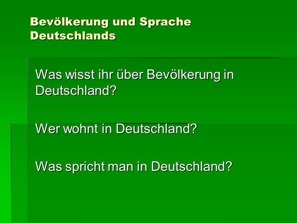 Bevölkerung und Sprache Deutschlands