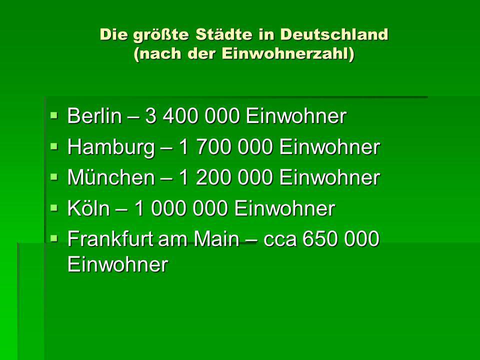 Die größte Städte in Deutschland (nach der Einwohnerzahl)