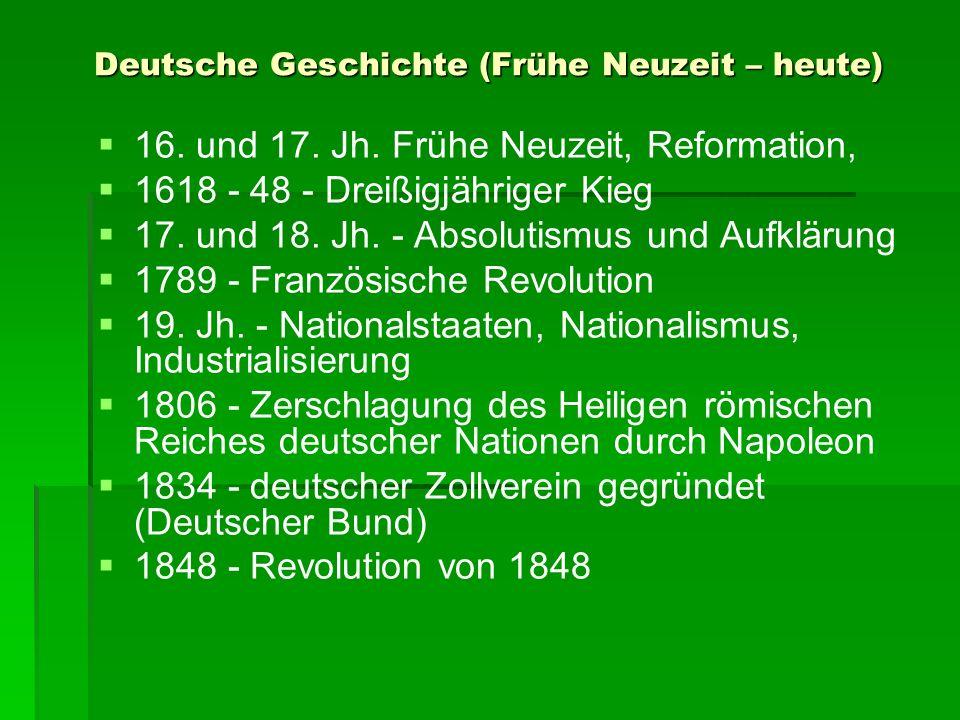Deutsche Geschichte (Frühe Neuzeit – heute)