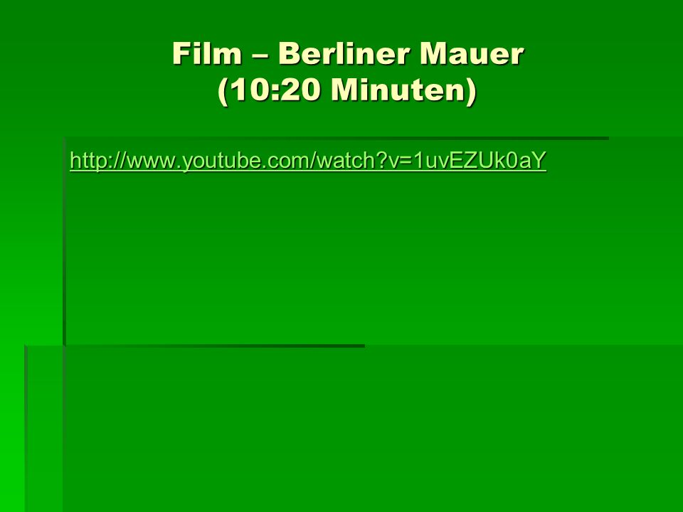 Film – Berliner Mauer (10:20 Minuten)