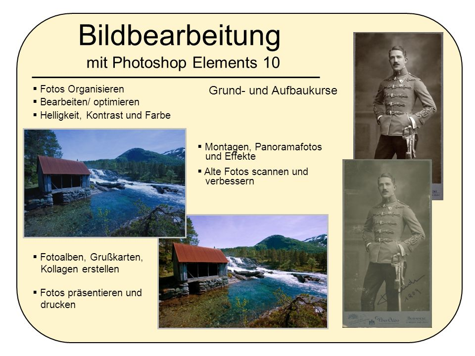 Bildbearbeitung mit Photoshop Elements 10