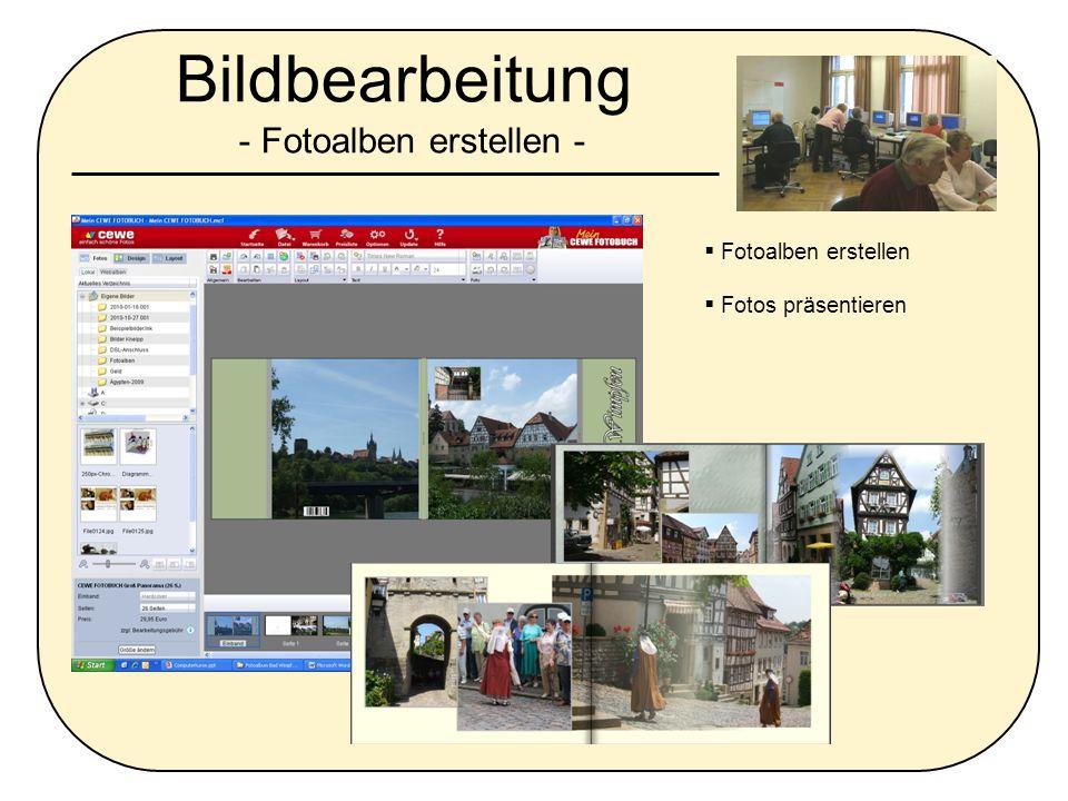 Bildbearbeitung - Fotoalben erstellen -