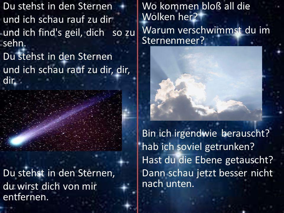 Du stehst in den Sternen