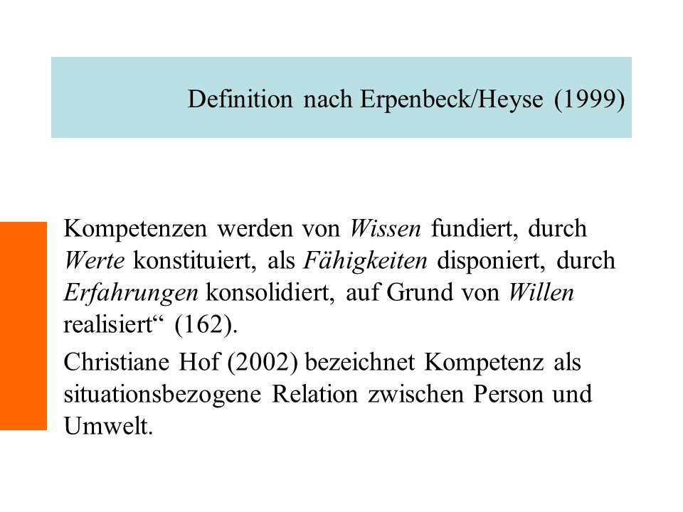 Definition nach Erpenbeck/Heyse (1999)