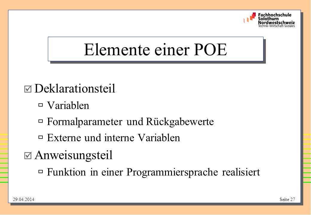 Elemente einer POE Deklarationsteil Anweisungsteil Variablen