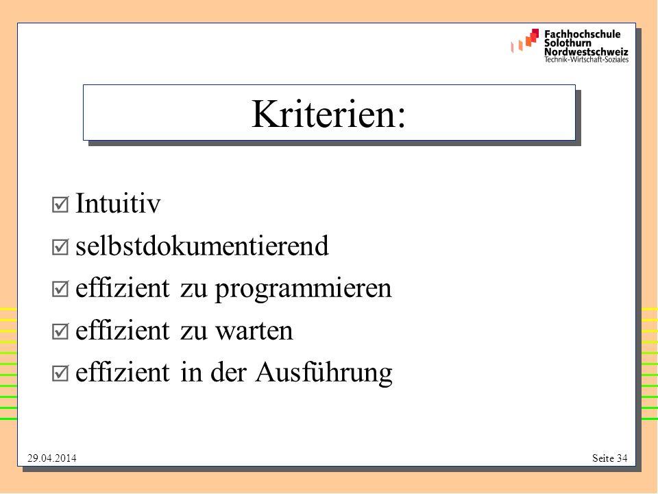 Kriterien: Intuitiv selbstdokumentierend effizient zu programmieren