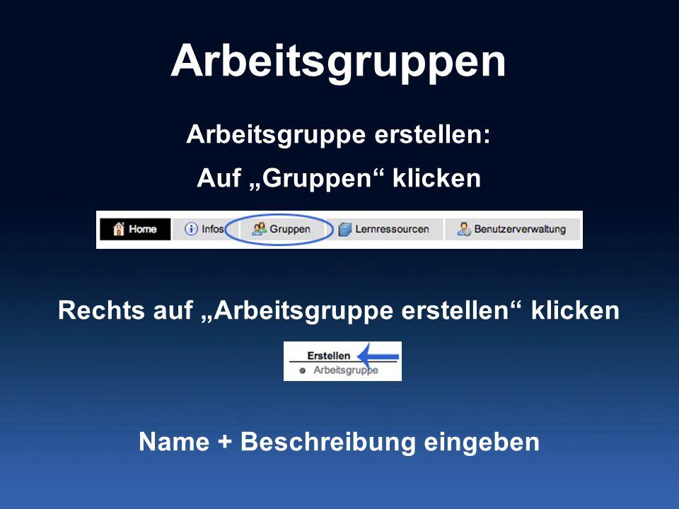 """Arbeitsgruppen Arbeitsgruppe erstellen: Auf """"Gruppen klicken"""