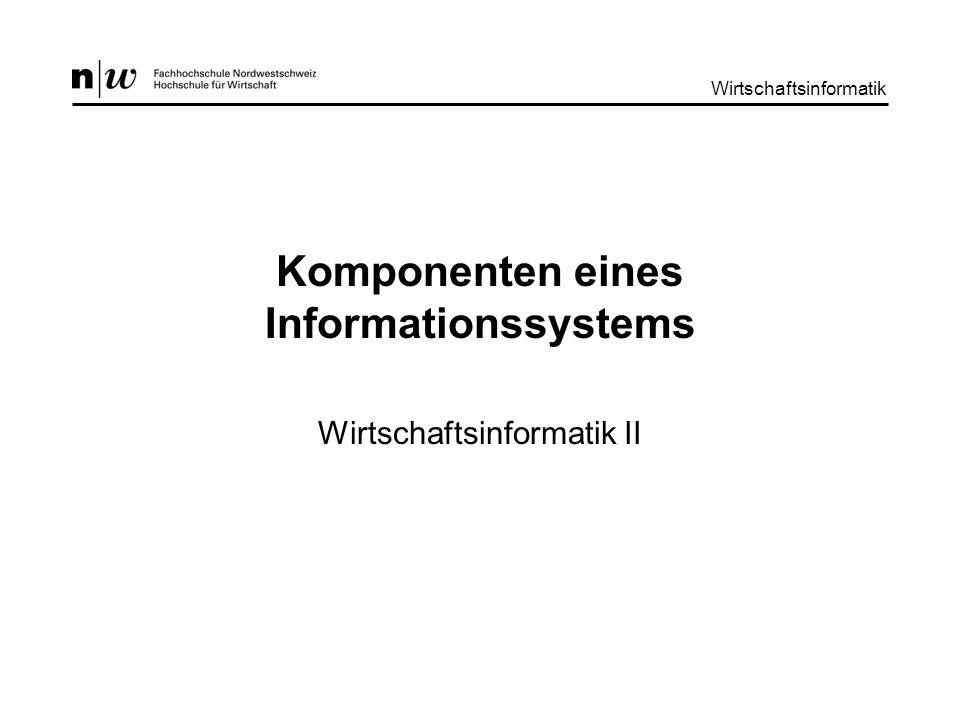 Komponenten eines Informationssystems