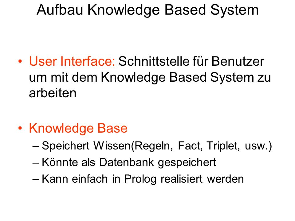 Aufbau Knowledge Based System