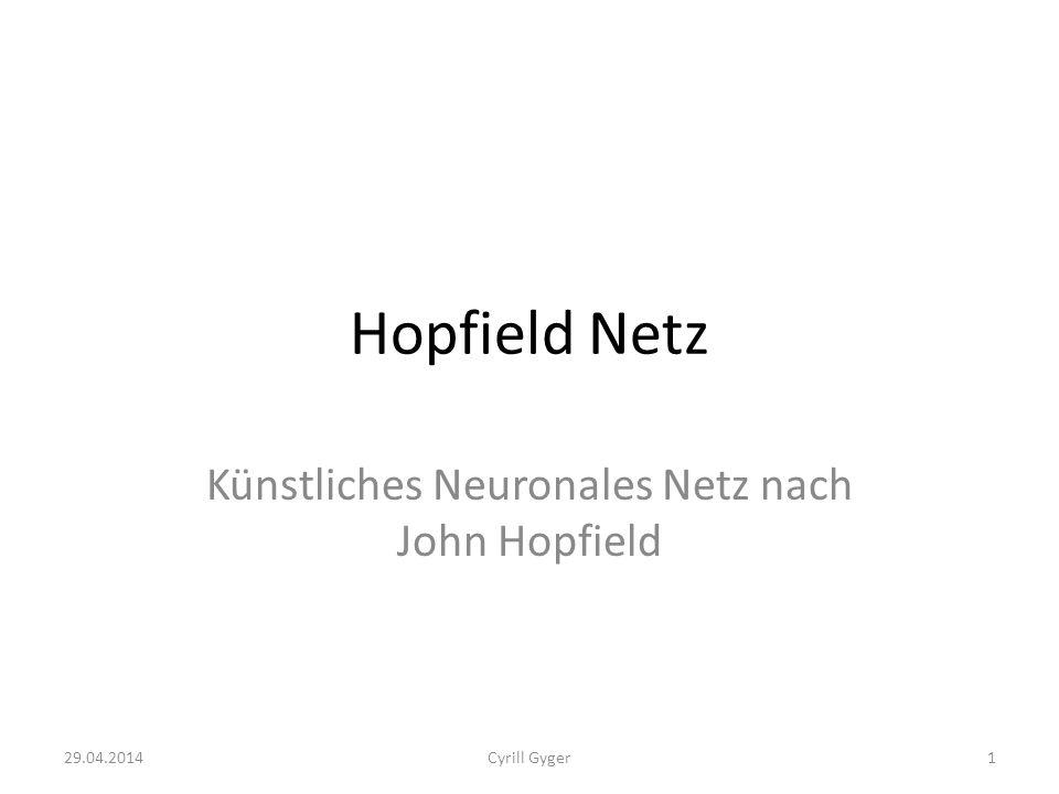 Künstliches Neuronales Netz nach John Hopfield