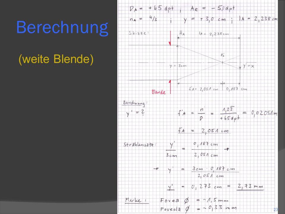Berechnung (weite Blende)