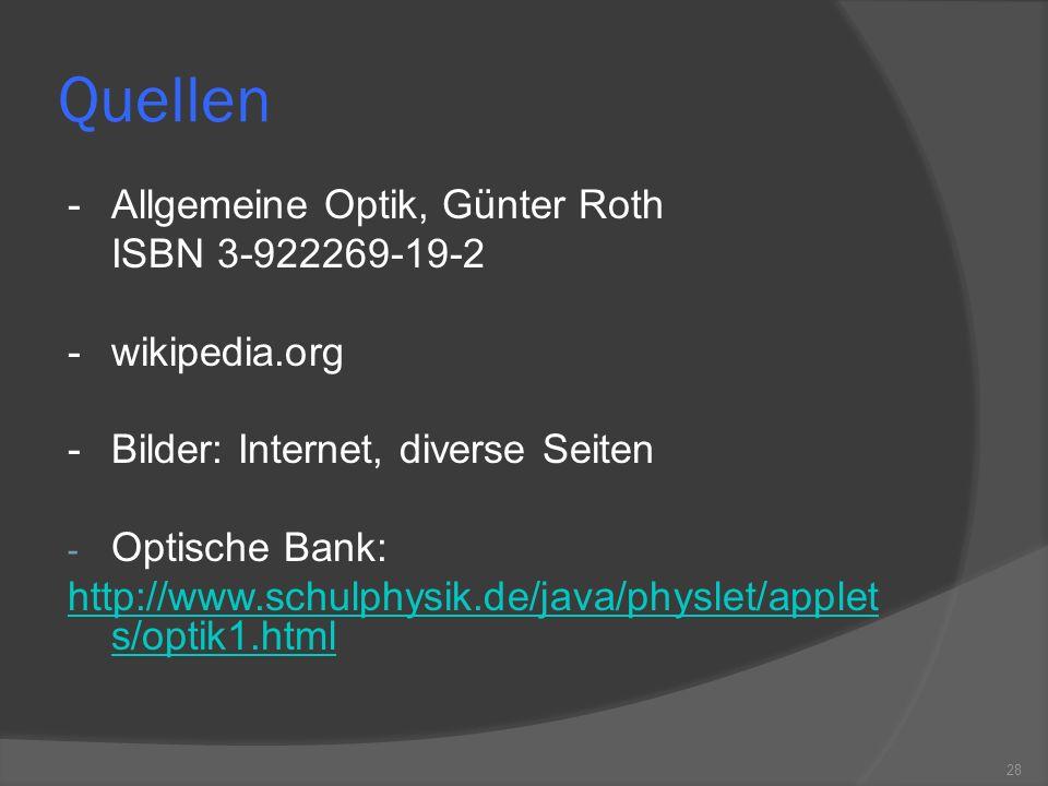 Quellen - Allgemeine Optik, Günter Roth ISBN 3-922269-19-2