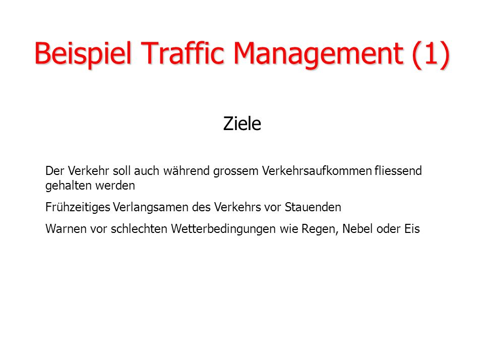 Beispiel Traffic Management (1)