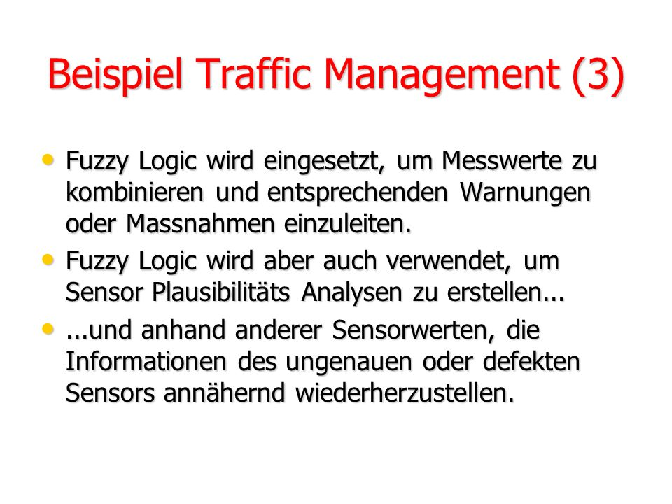 Beispiel Traffic Management (3)