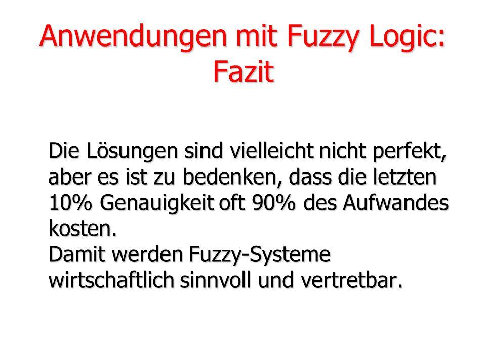 Anwendungen mit Fuzzy Logic: Fazit