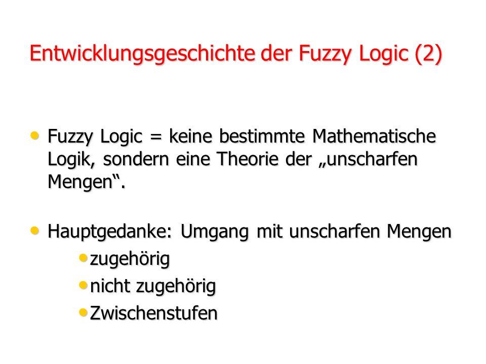 Entwicklungsgeschichte der Fuzzy Logic (2)