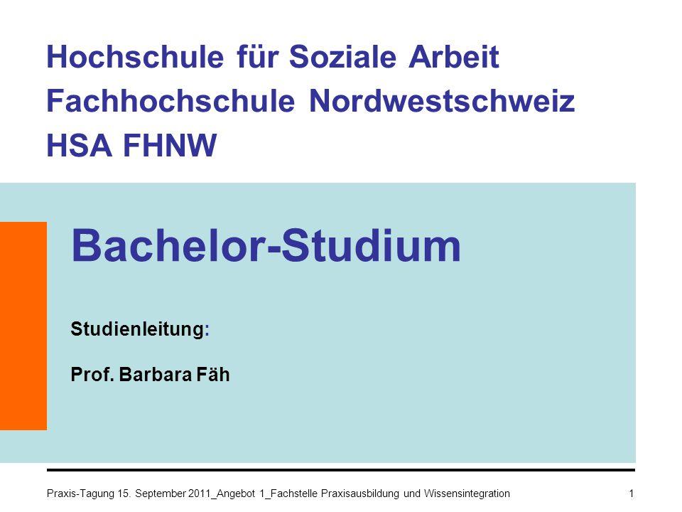 Bachelor-Studium Studienleitung: Prof. Barbara Fäh
