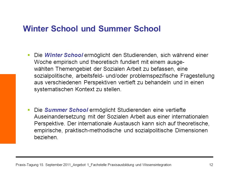 Winter School und Summer School