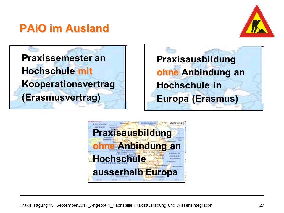 PAiO im Ausland Praxissemester an Hochschule mit Kooperationsvertrag (Erasmusvertrag)