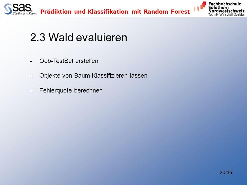2.3 Wald evaluieren Oob-TestSet erstellen