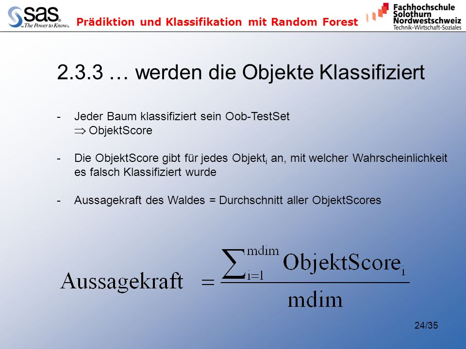 2.3.3 … werden die Objekte Klassifiziert