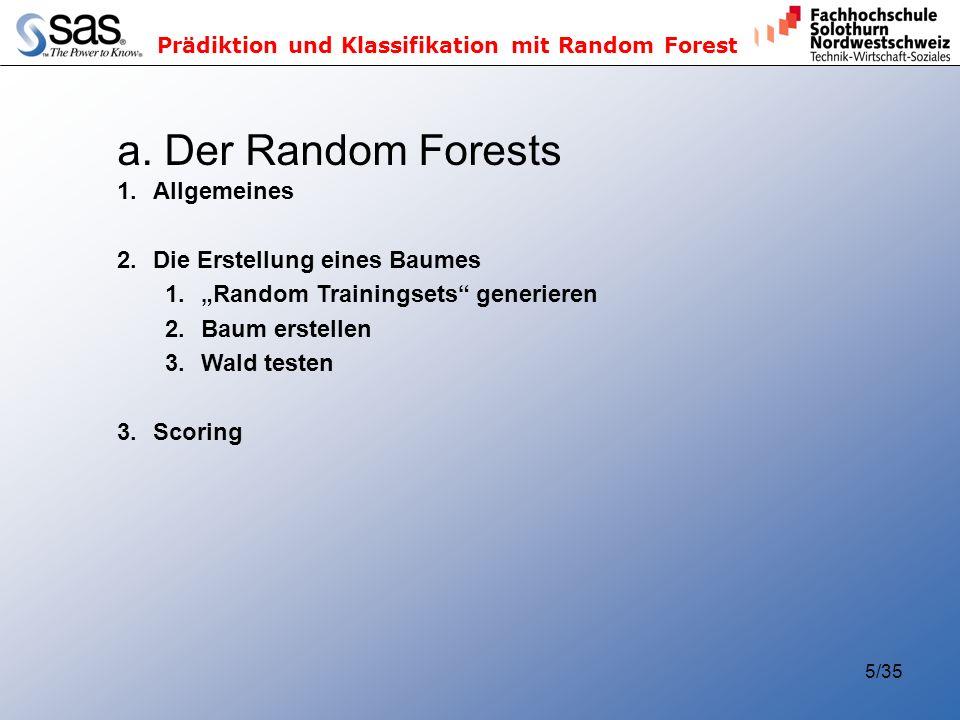 a. Der Random Forests Allgemeines Die Erstellung eines Baumes