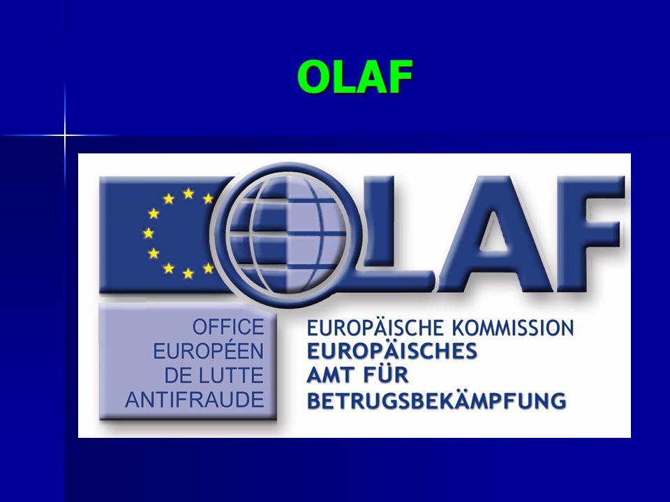 OLAF OLAF verfügt über keine Rechtspersönlichkeit