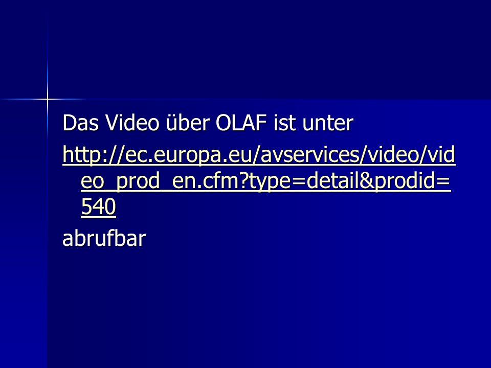Das Video über OLAF ist unter