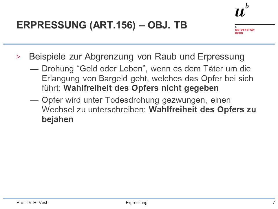 ERPRESSUNG (ART.156) – OBJ. TB