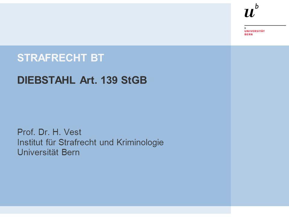 STRAFRECHT BT DIEBSTAHL Art. 139 StGB