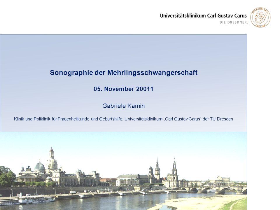 Sonographie der Mehrlingsschwangerschaft 05. November 20011