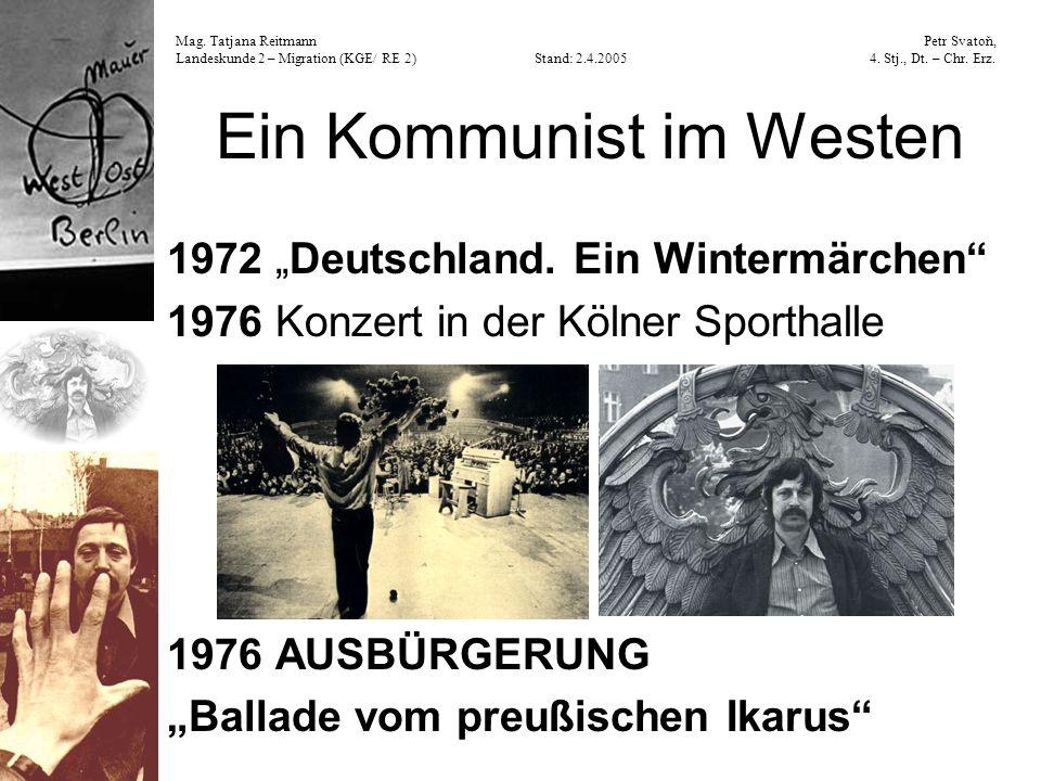 Ein Kommunist im Westen