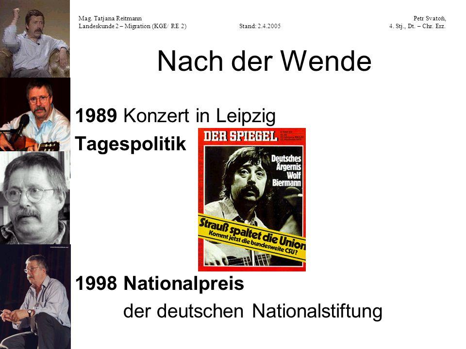 Nach der Wende 1989 Konzert in Leipzig Tagespolitik 1998 Nationalpreis