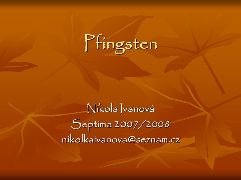 Nikola Ivanová Septima 2007/2008 nikolkaivanova@seznam.cz