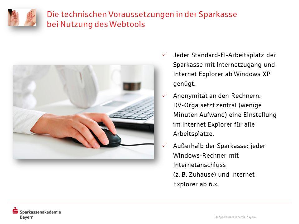 Die technischen Voraussetzungen in der Sparkasse bei Nutzung des Webtools