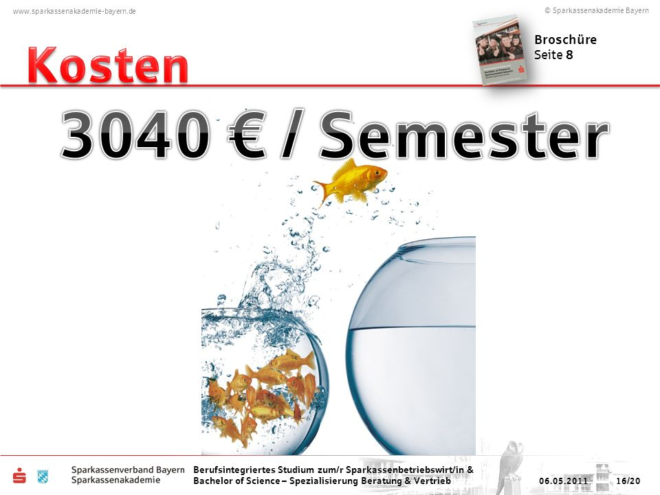 Kosten Broschüre Seite 8 3040 € / Semester 06.05.2011