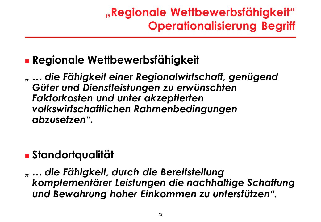 Konzeptionelle Grundlage: Dimensionen der regionalen Wettbewerbsfähigkeit