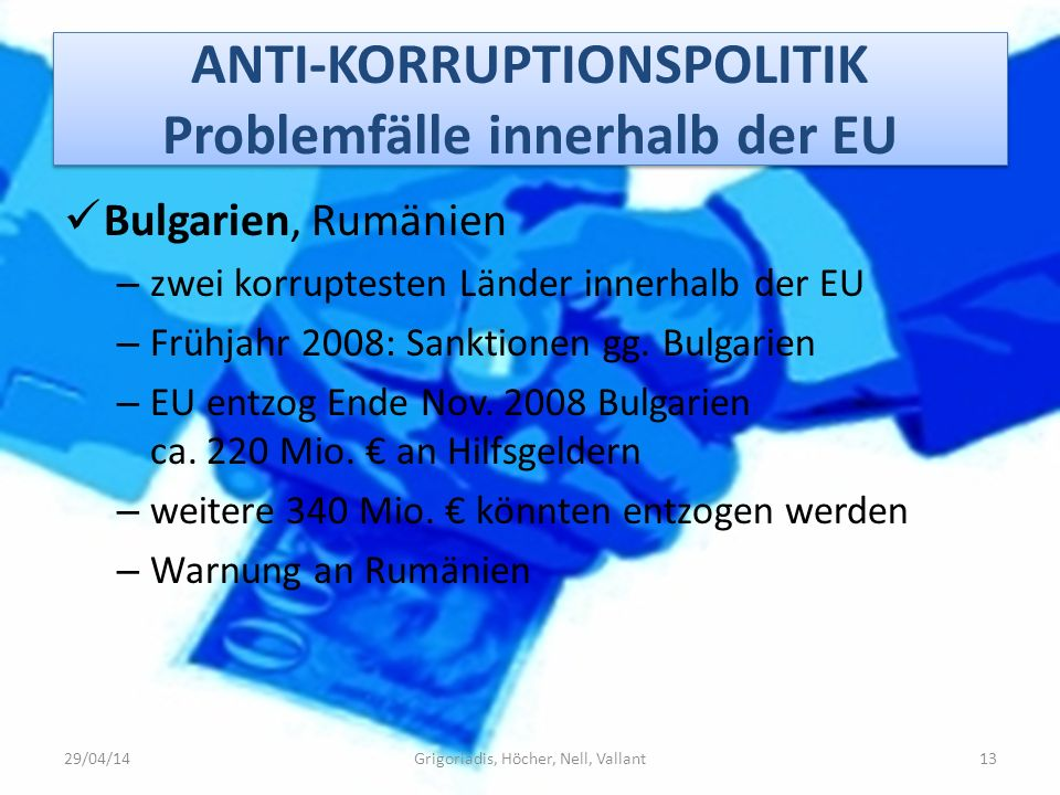 ANTI-KORRUPTIONSPOLITIK Problemfälle innerhalb der EU