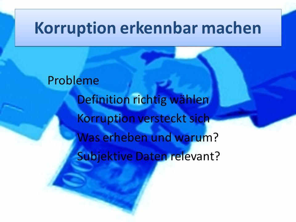 Korruption erkennbar machen