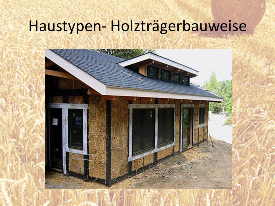 Haustypen- Holzträgerbauweise