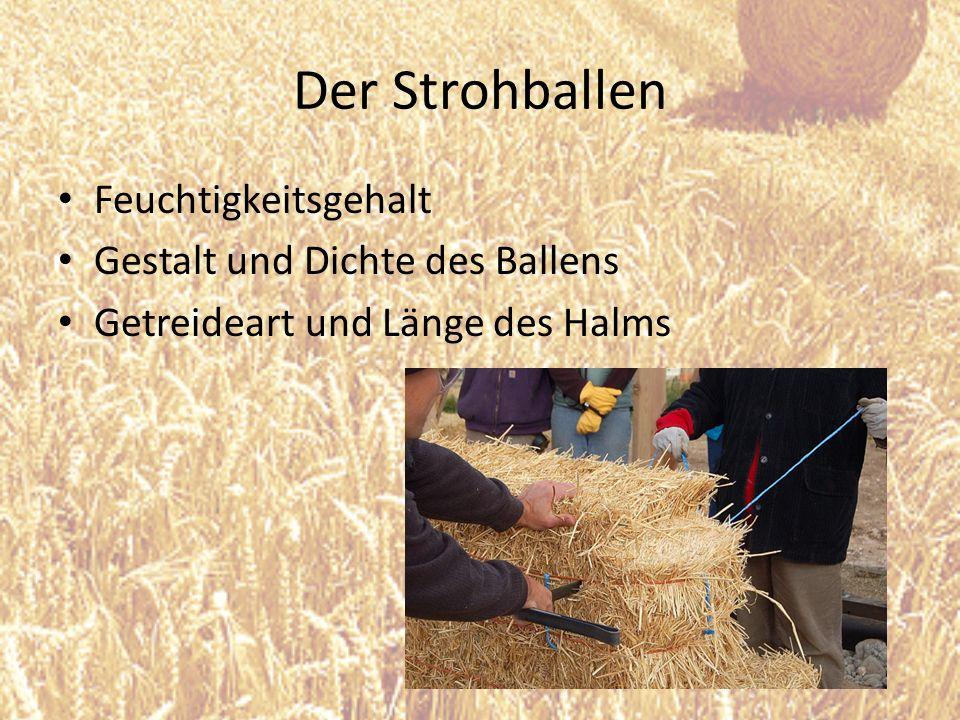 Der Strohballen Feuchtigkeitsgehalt Gestalt und Dichte des Ballens