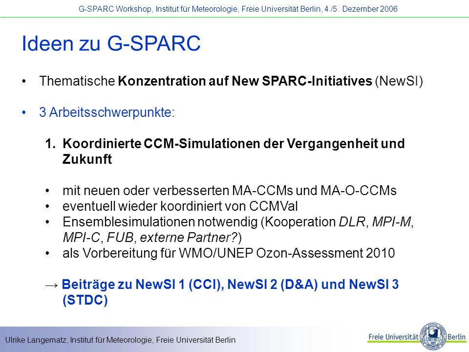 Ideen zu G-SPARC Thematische Konzentration auf New SPARC-Initiatives (NewSI) 3 Arbeitsschwerpunkte: