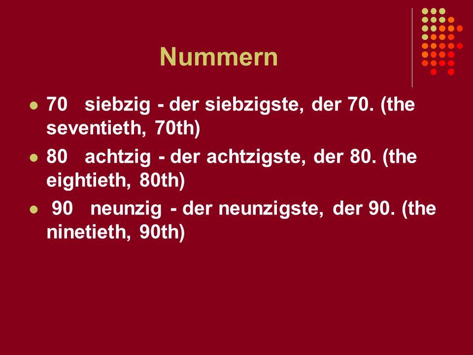 Nummern 70 siebzig - der siebzigste, der 70. (the seventieth, 70th)