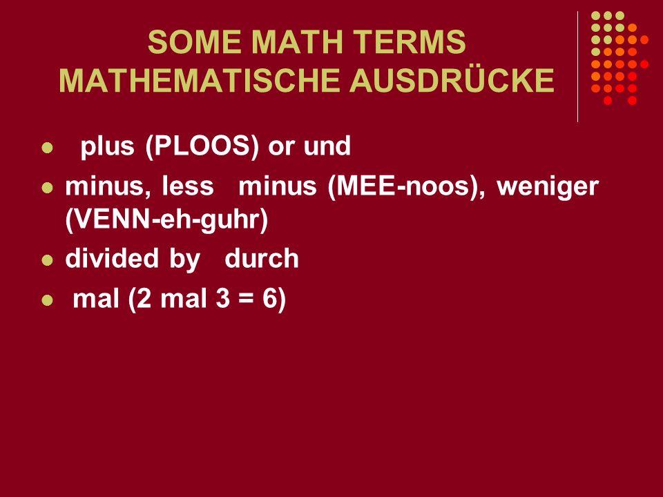 SOME MATH TERMS MATHEMATISCHE AUSDRÜCKE