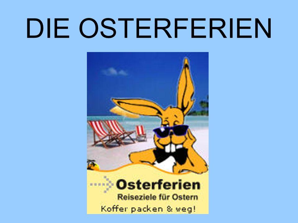 DIE OSTERFERIEN