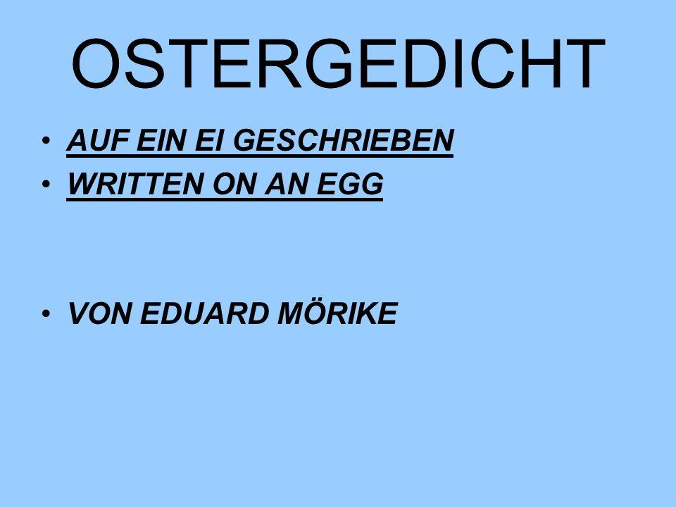 OSTERGEDICHT AUF EIN EI GESCHRIEBEN WRITTEN ON AN EGG