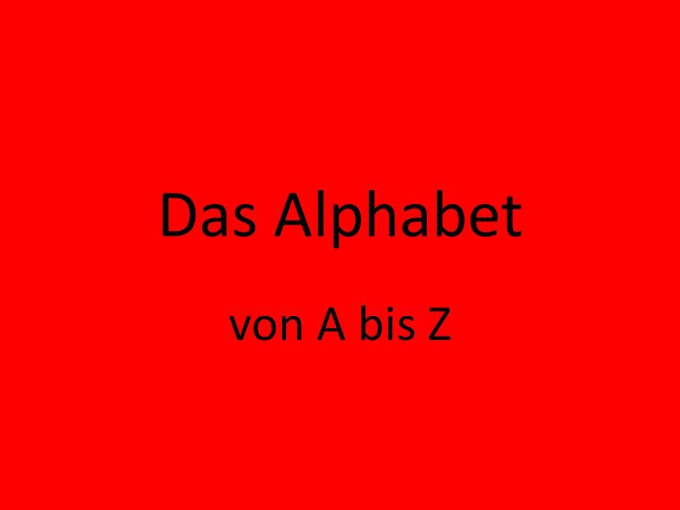 Das Alphabet von A bis Z