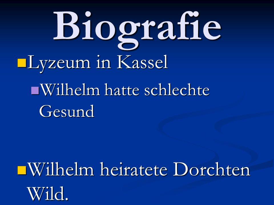 Biografie Lyzeum in Kassel Wilhelm heiratete Dorchten Wild.