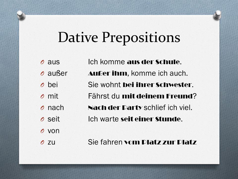 Dative Prepositions aus Ich komme aus der Schule.