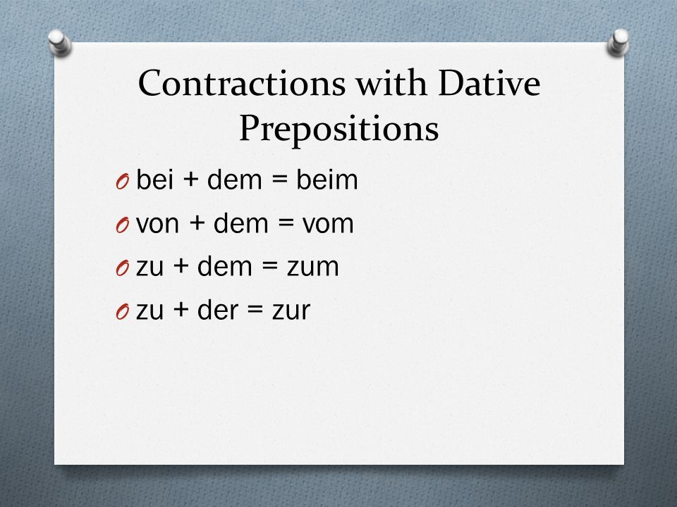 Contractions with Dative Prepositions